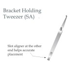 Bracket Holding Twizer with slot aligner